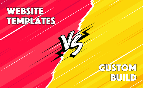 The Debate: Templates Vs Custom Built Websites